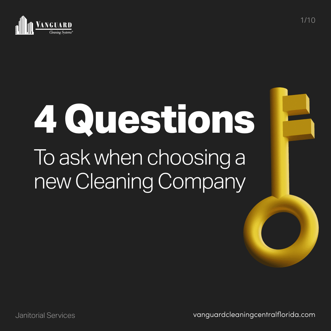 4 questions to ask when choosing a new cleaning company