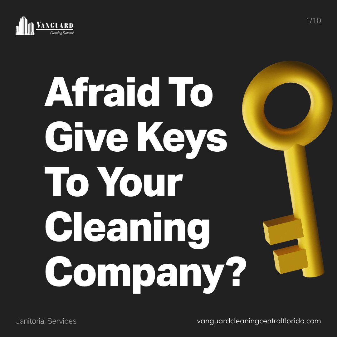 Afraid to give keys to your office cleaning company?