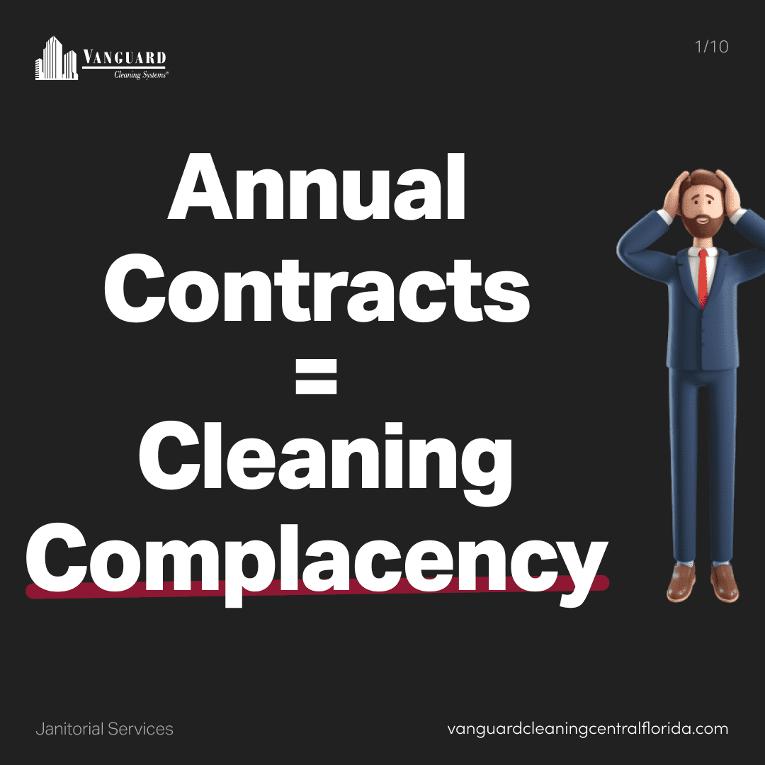 Annual cleaning contracts lead to complacency