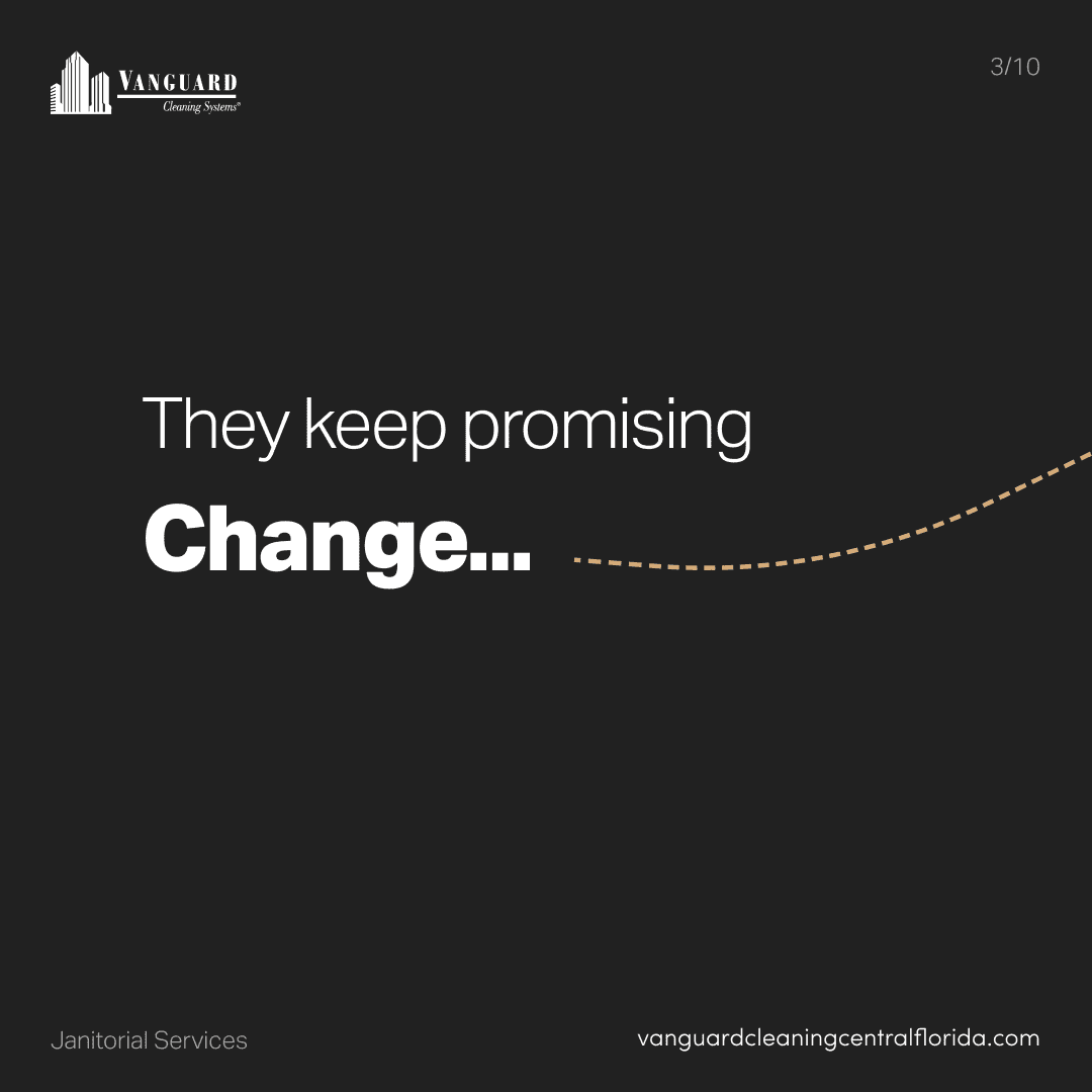 They keep promising change