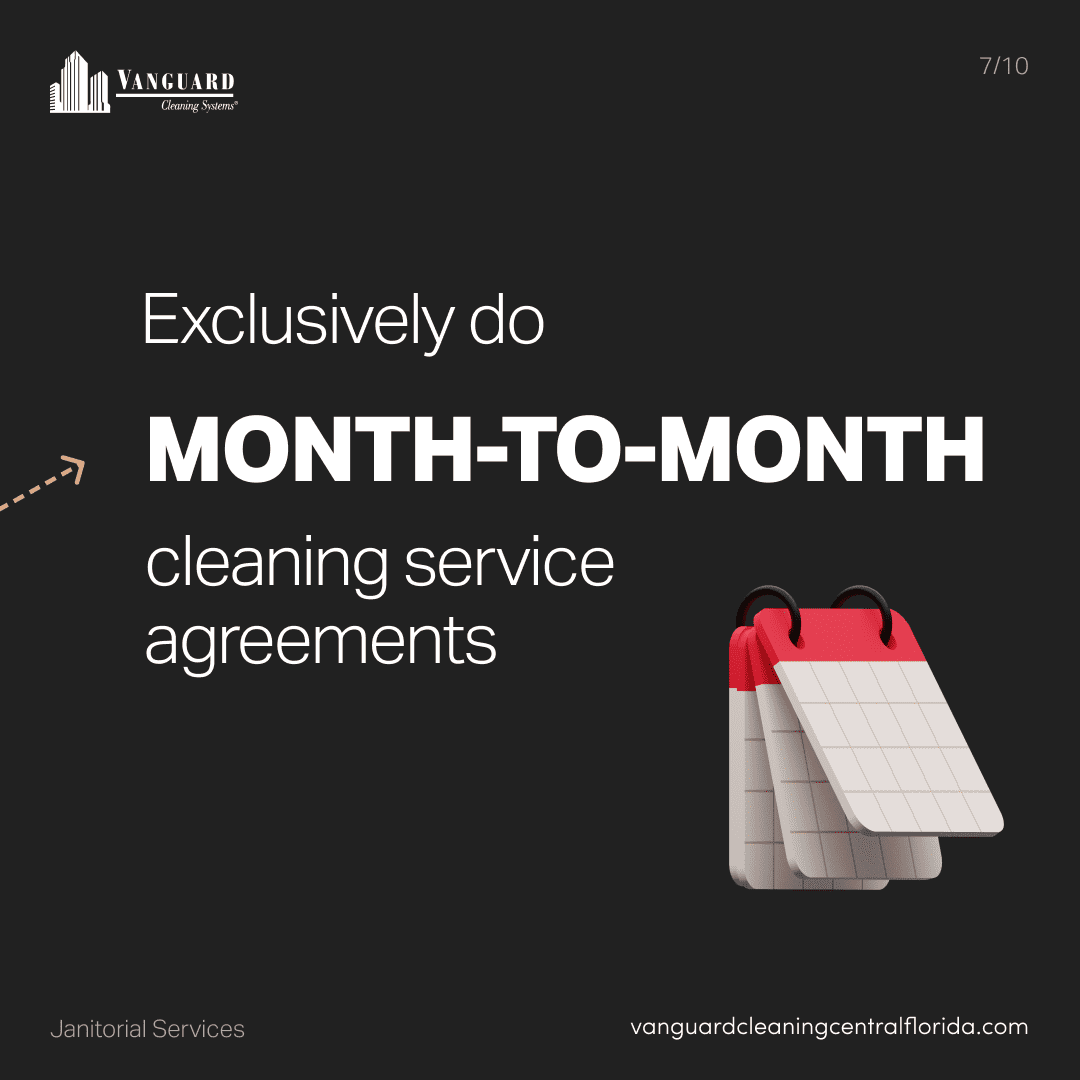Exclusively do month-to-month cleaning service arrangements
