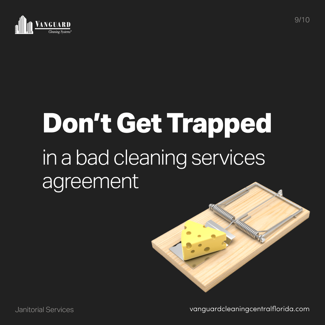 Don't get trapped in a bad cleaning services agreement
