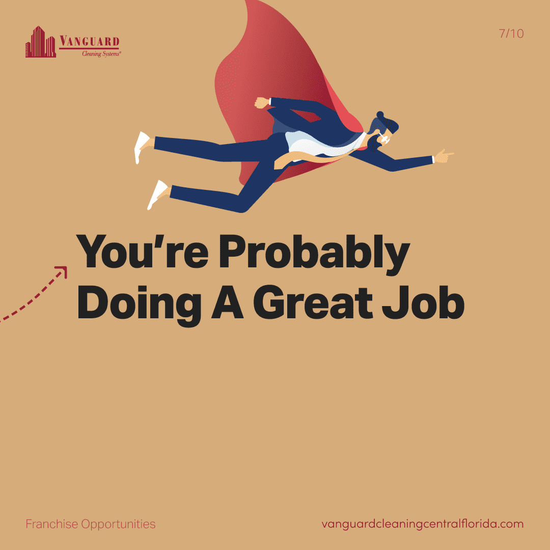 You're probably doing a great job