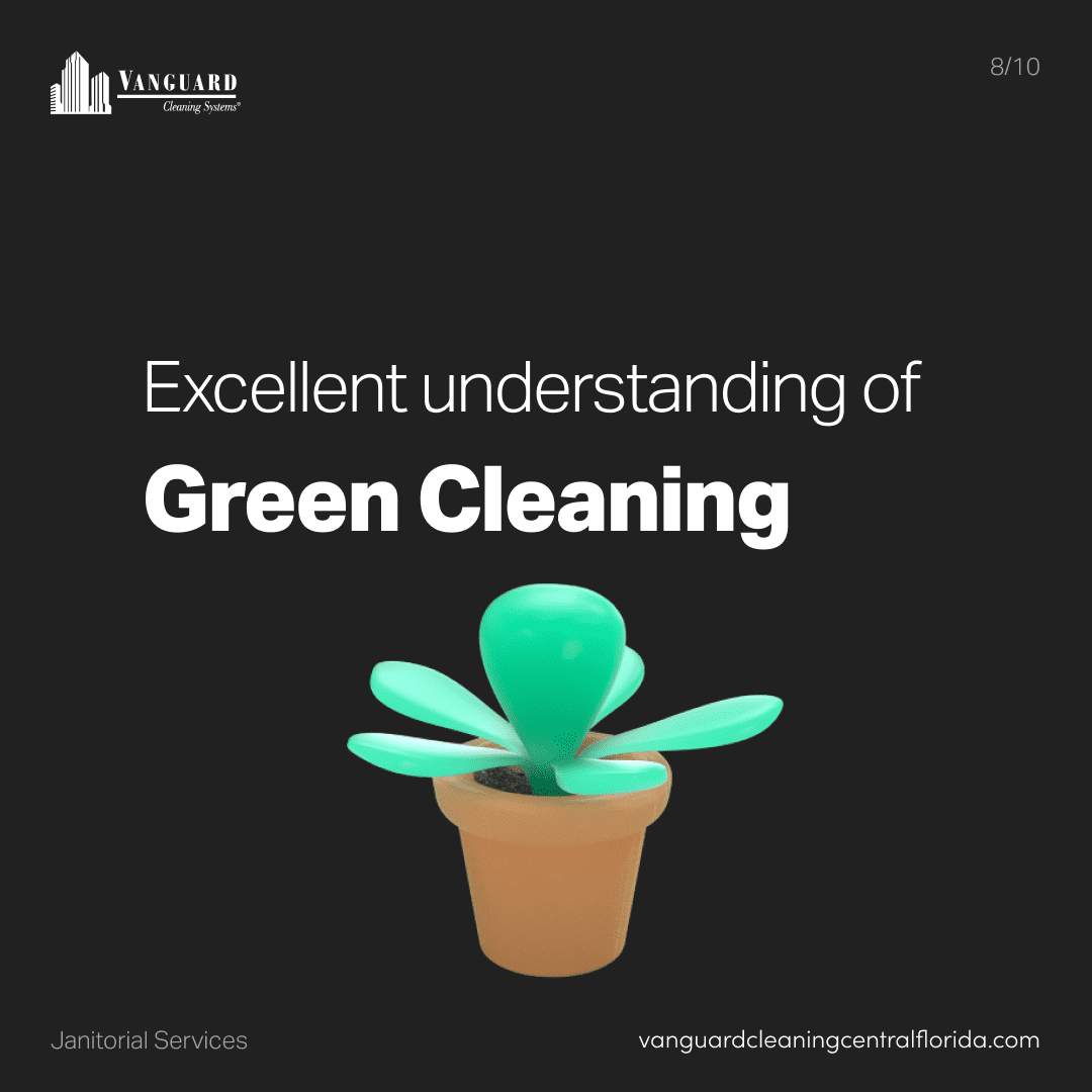 Excellent understand of green cleaning