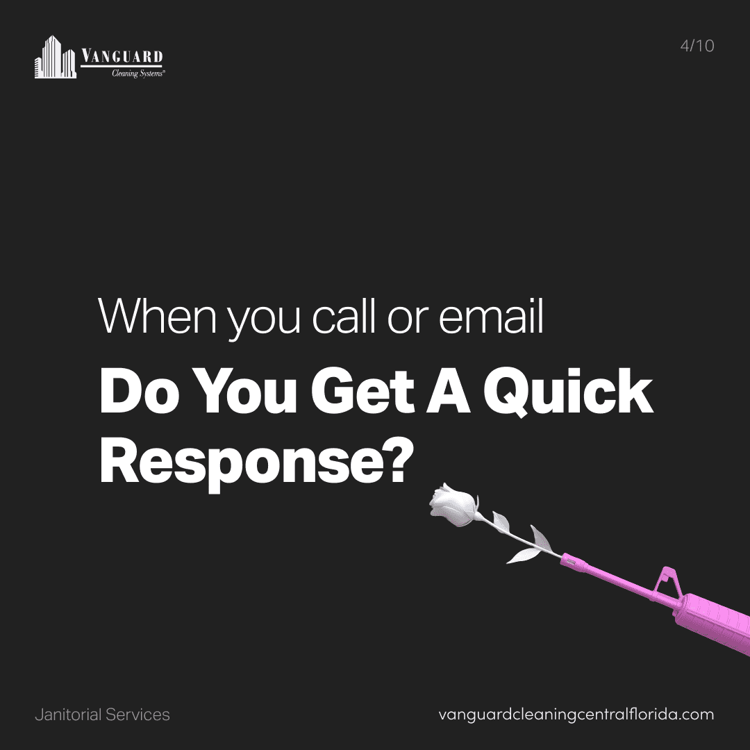 When you call or email do you get a quick response?