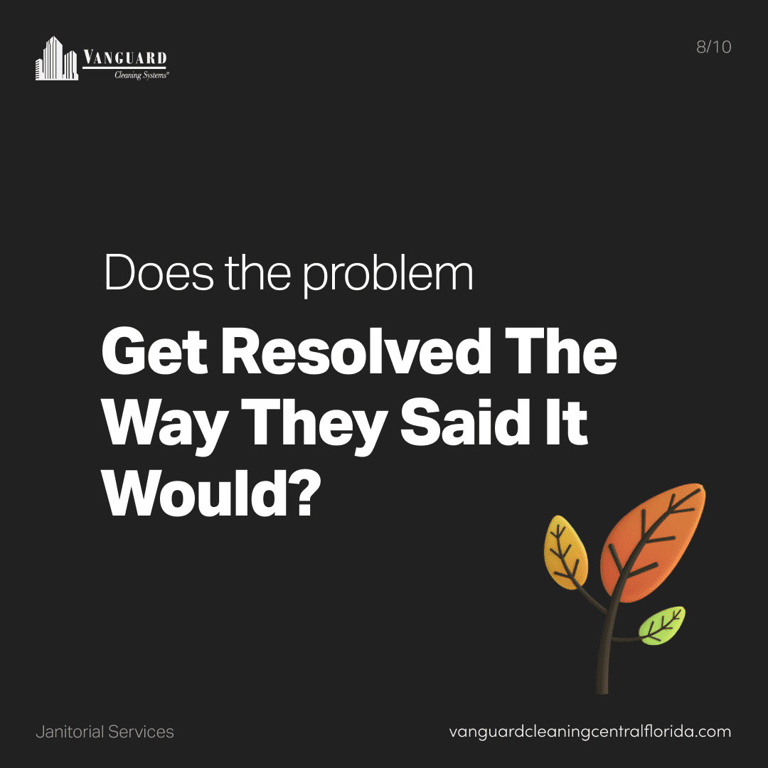 Does the problem get resolved the way they said it would?
