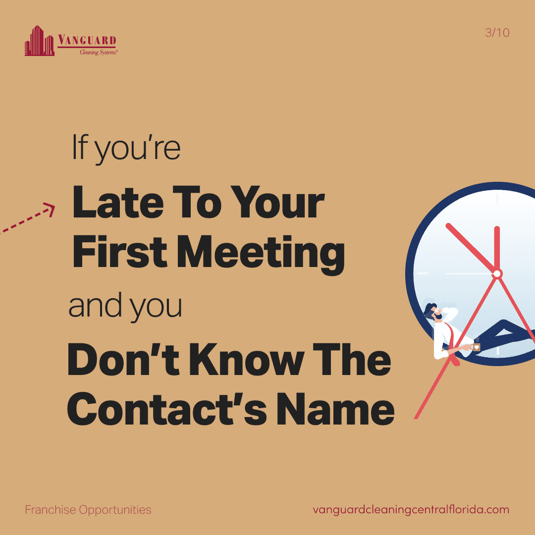 If you're late to your first meeting and you don't know the contact's name