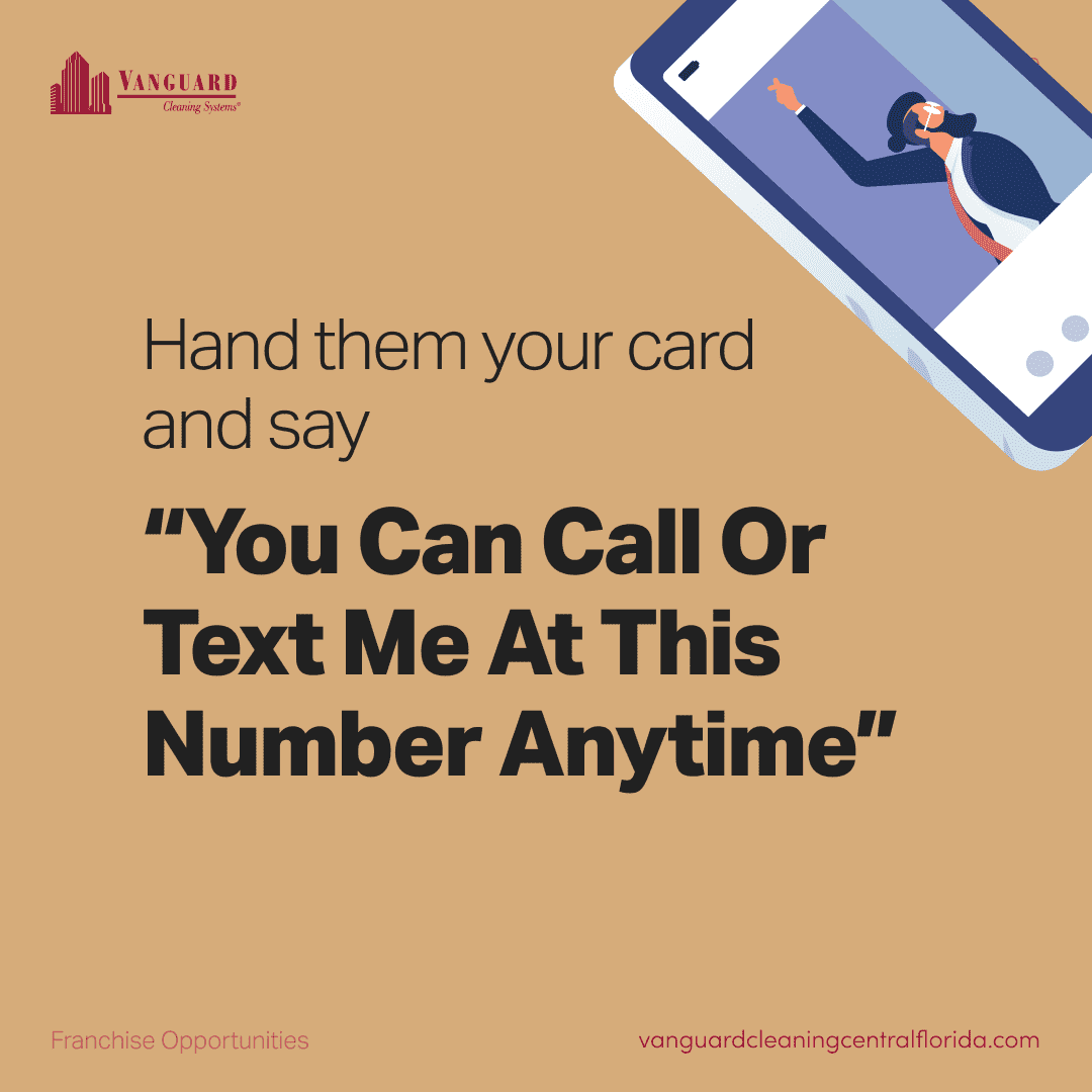 Hand them your card and say