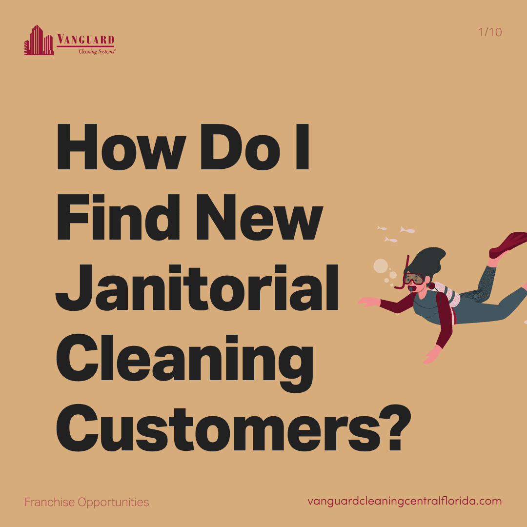 How do I find new janitorial cleaning customers?