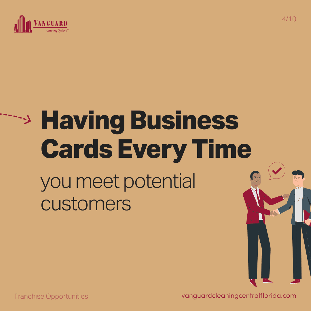 Having business cards every time you meet potential customers