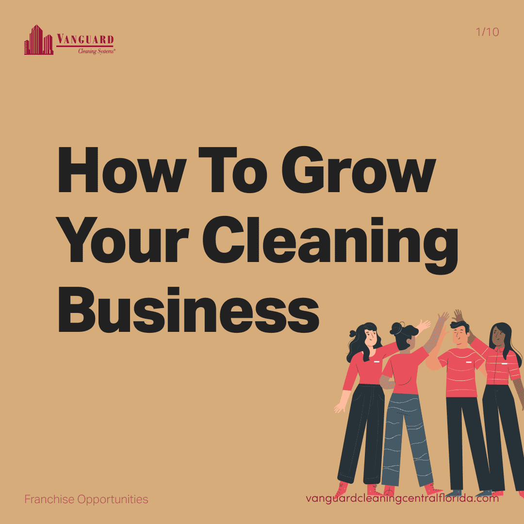How to grow your cleaning business