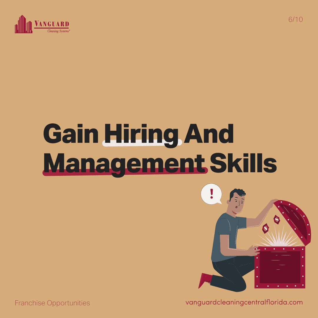 Gain hiring and management skills