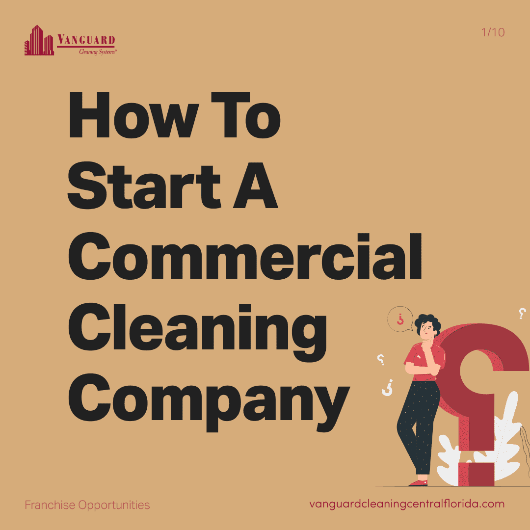 How to start a commercial cleaning company