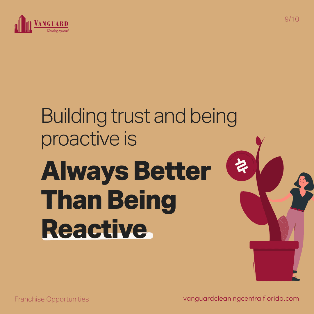 Building trust and being proactive is always better than being reactive