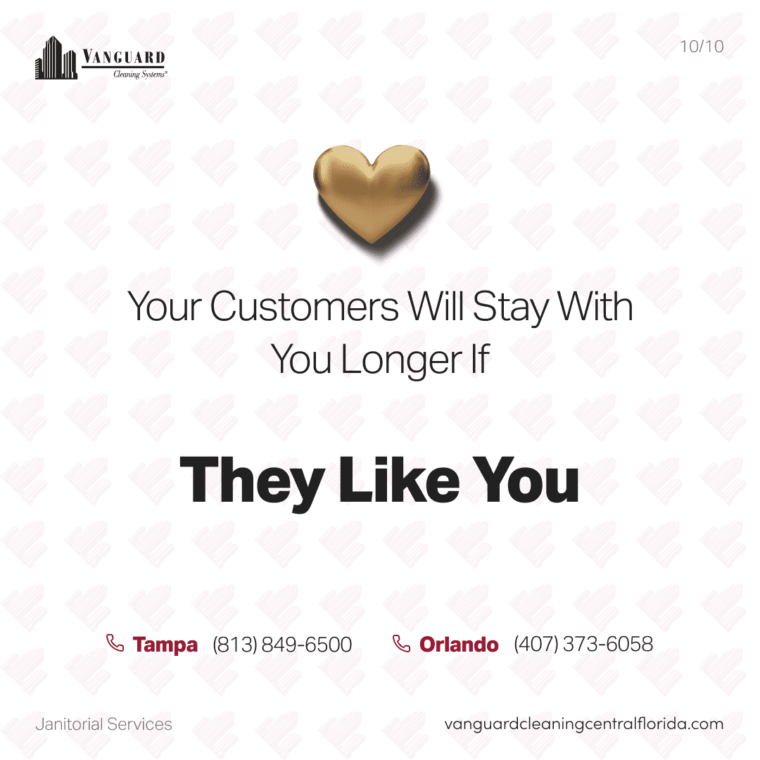 Your customer will stay with you longer if they like you