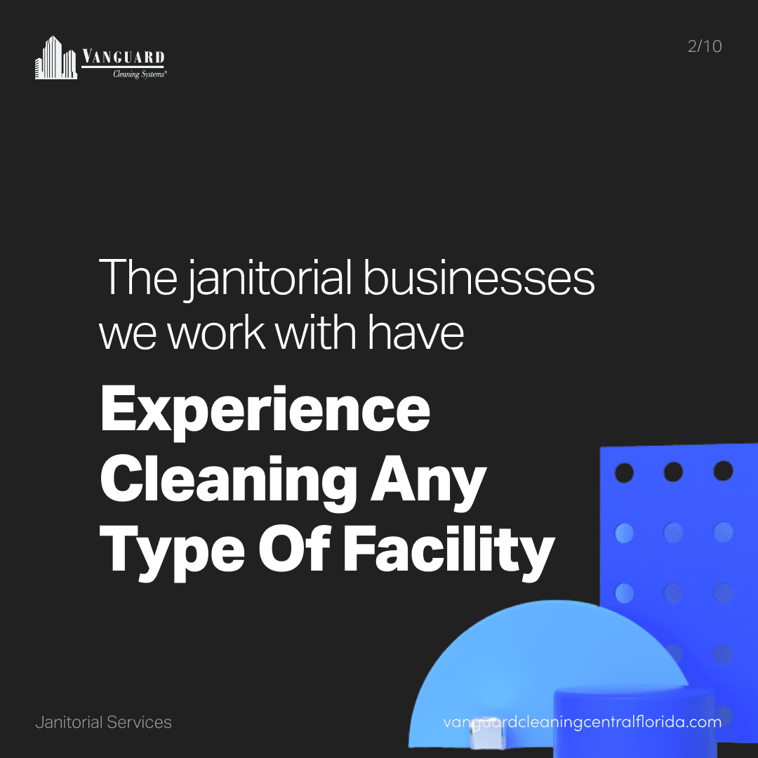 The janitorial businesses we work with have experience cleaning any type of office or facility