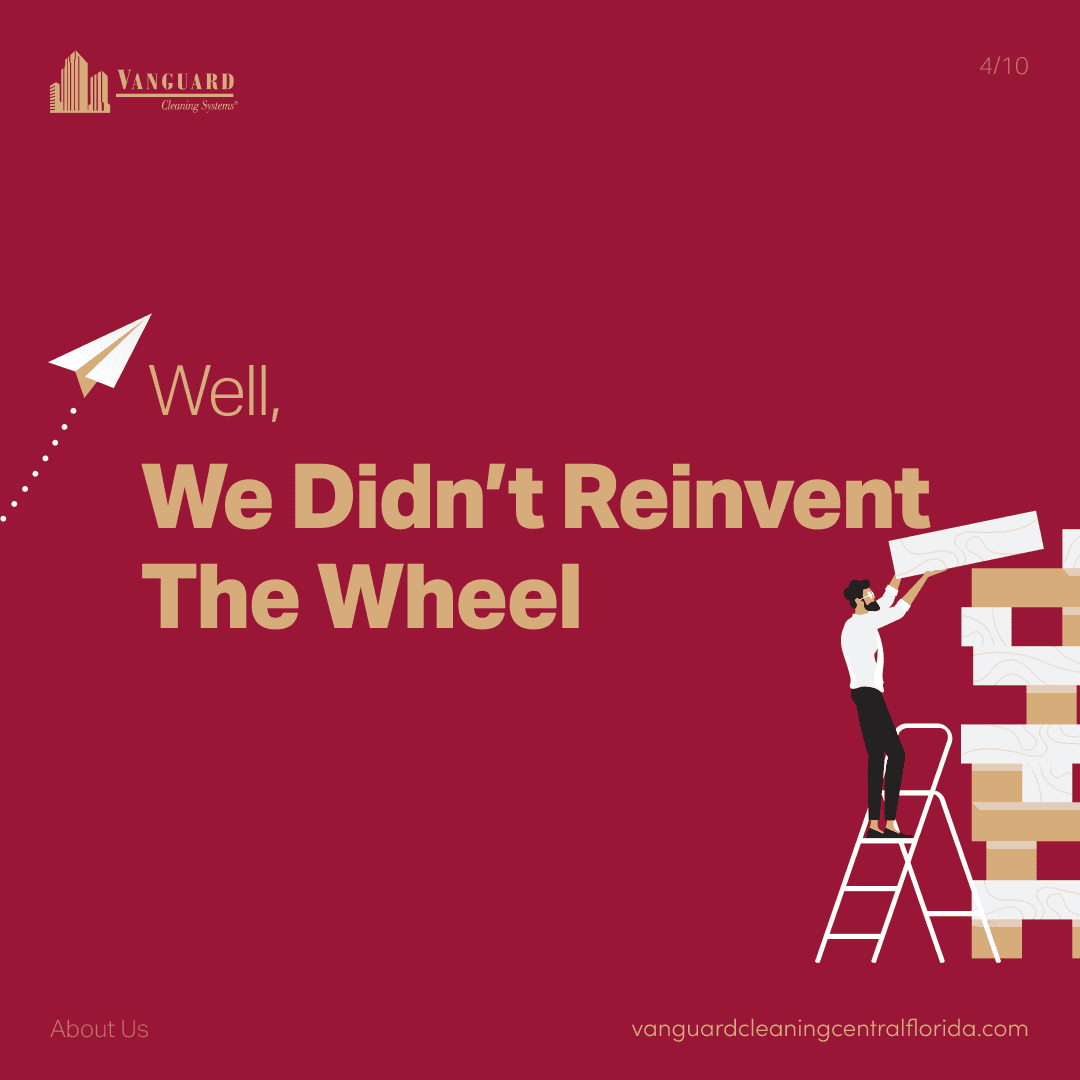 Well, we didn't reinvent the wheel