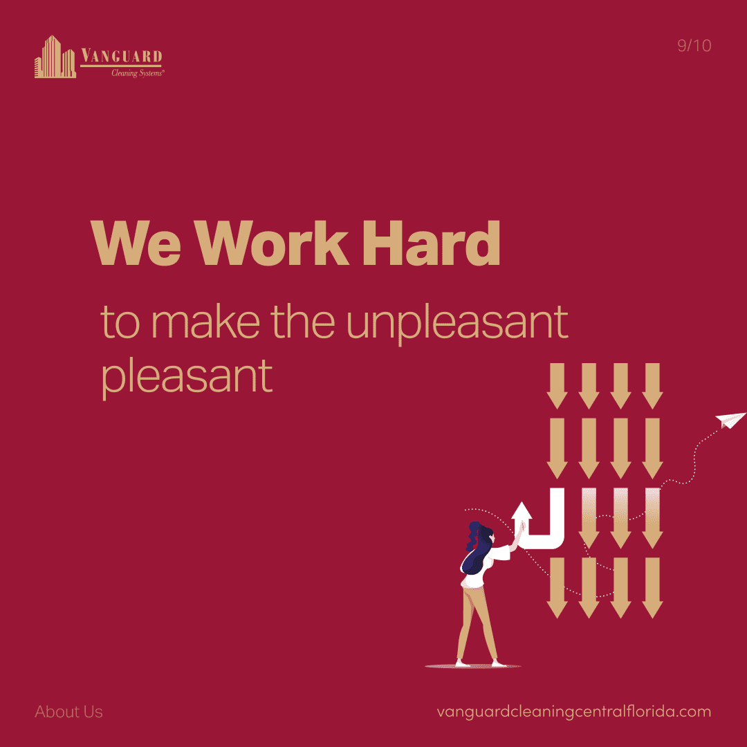 We work hard to make the unpleasant, pleasant