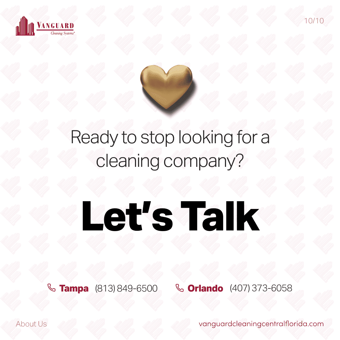 Ready to stop looking for a cleaning company? Let's talk.