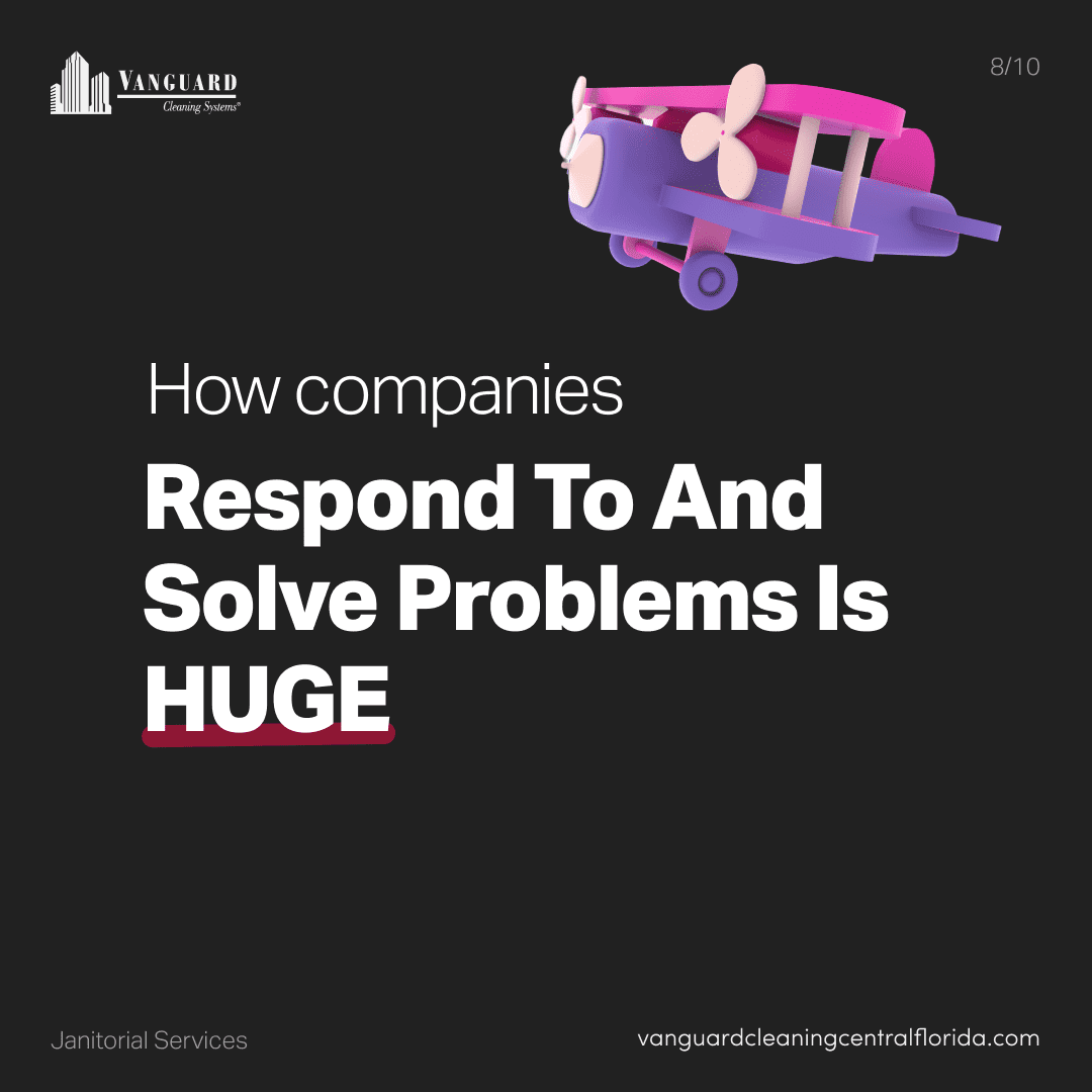 How companies respond to and solve problems is huge