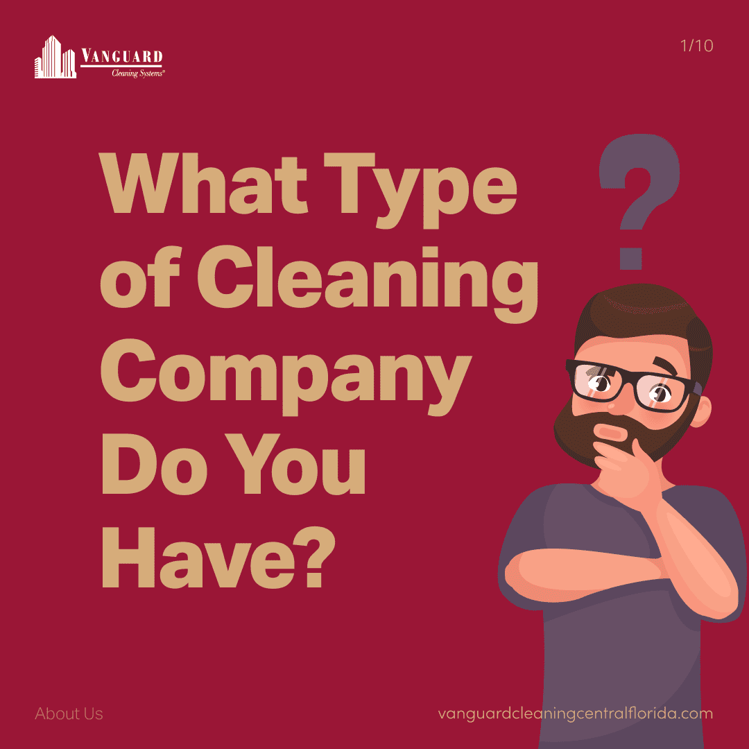 What type of cleaning company do you have?