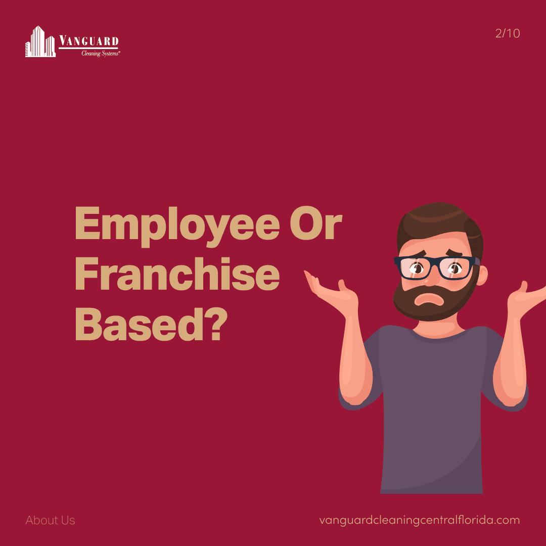 Employee or franchise based?
