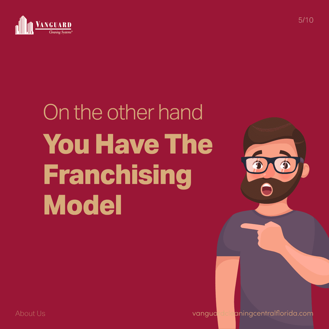 On the other hand you have the franchising model