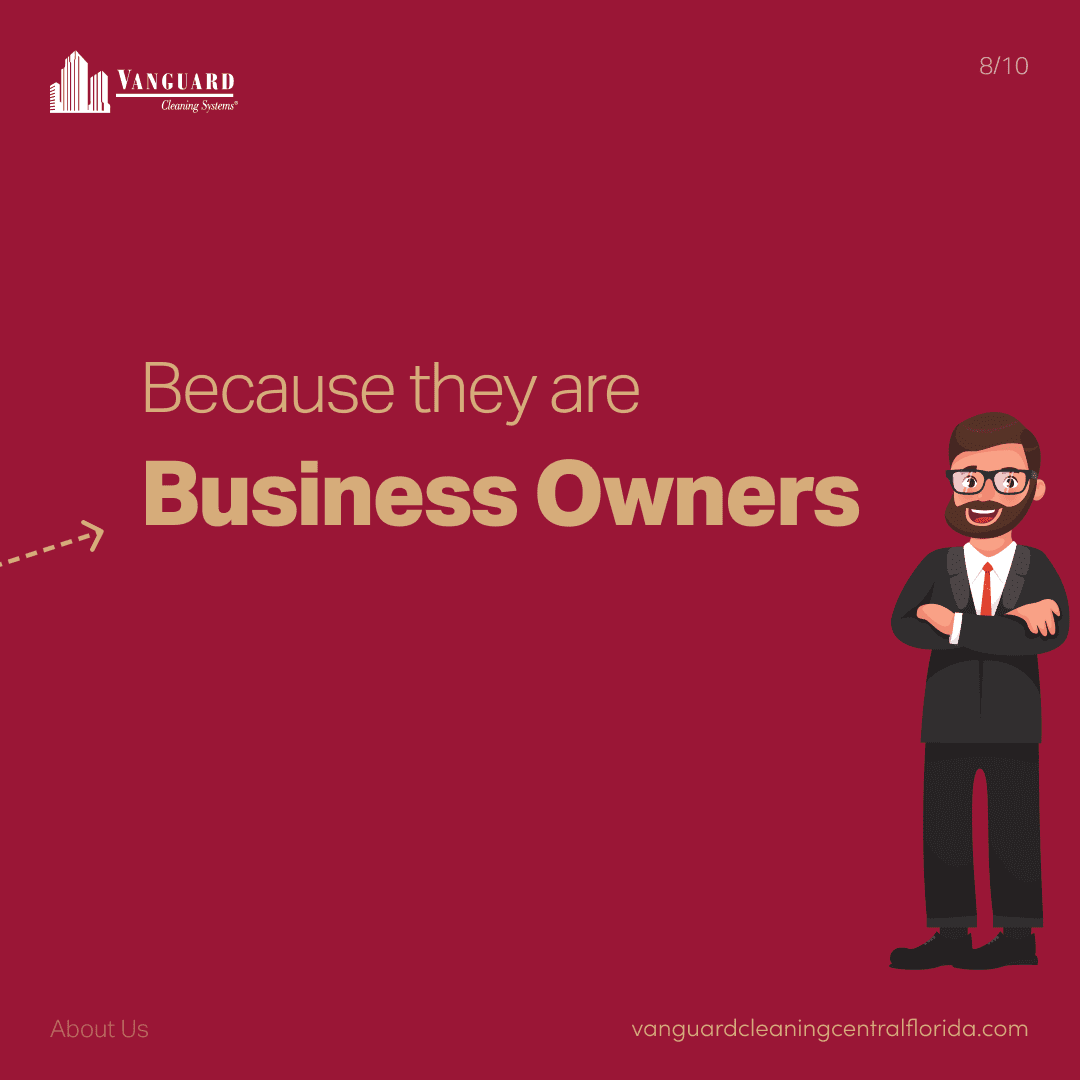 Because they are business owners