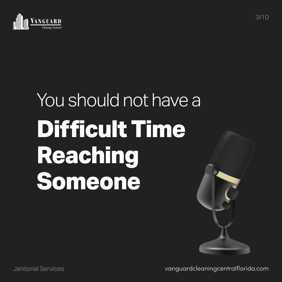 You should not have a difficult time reaching someone