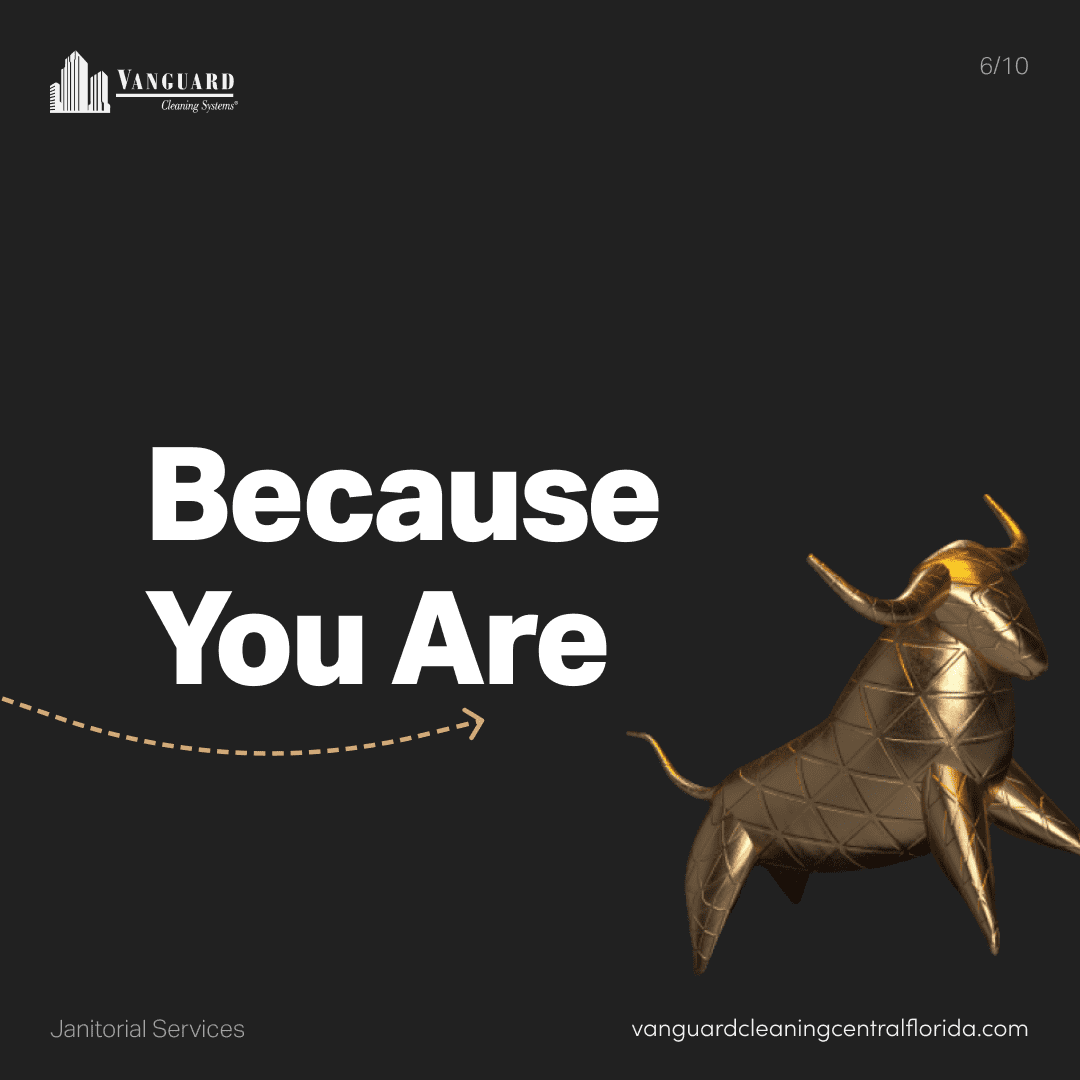Because you are