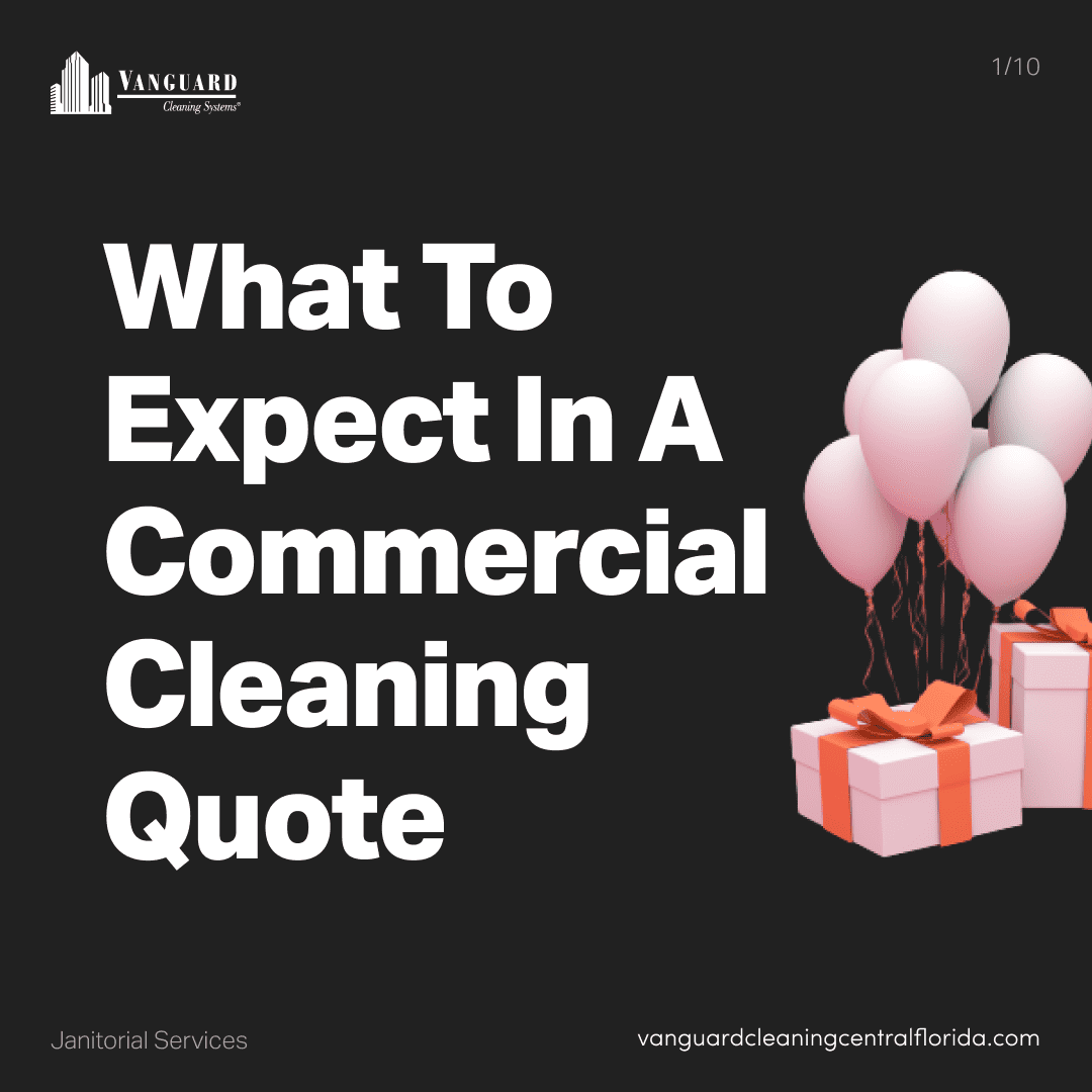 What to expect in a commercial cleaning quote