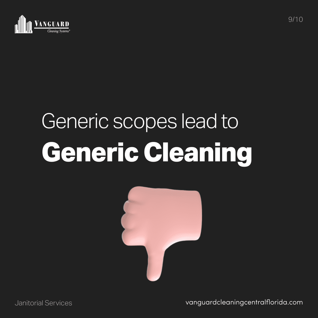 Generic scopes lead to generic cleaning