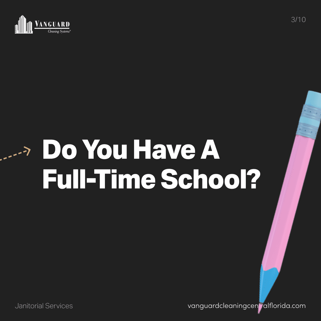 Do you have a full-time school?