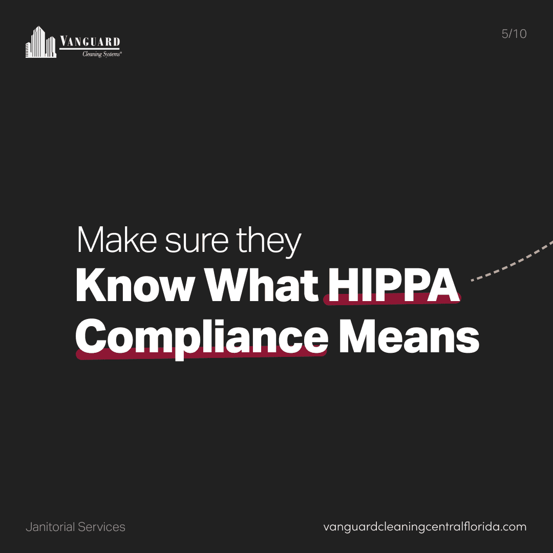 Make sure they know what HIPPA compliance means