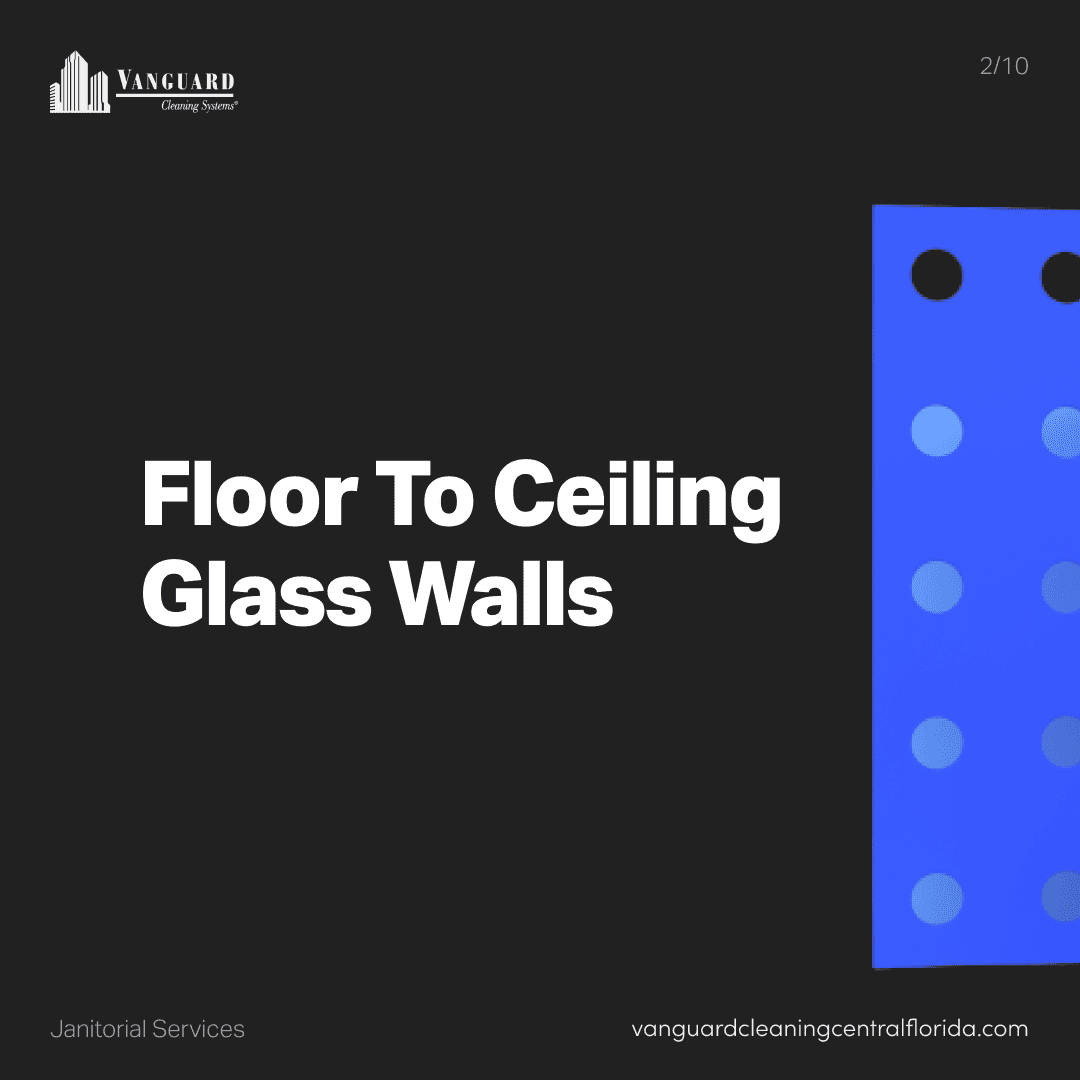 Floor to ceiling glass walls