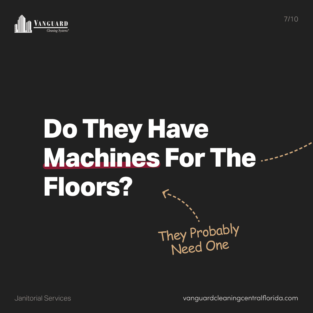 Do they have machines for the floors? They probably need one