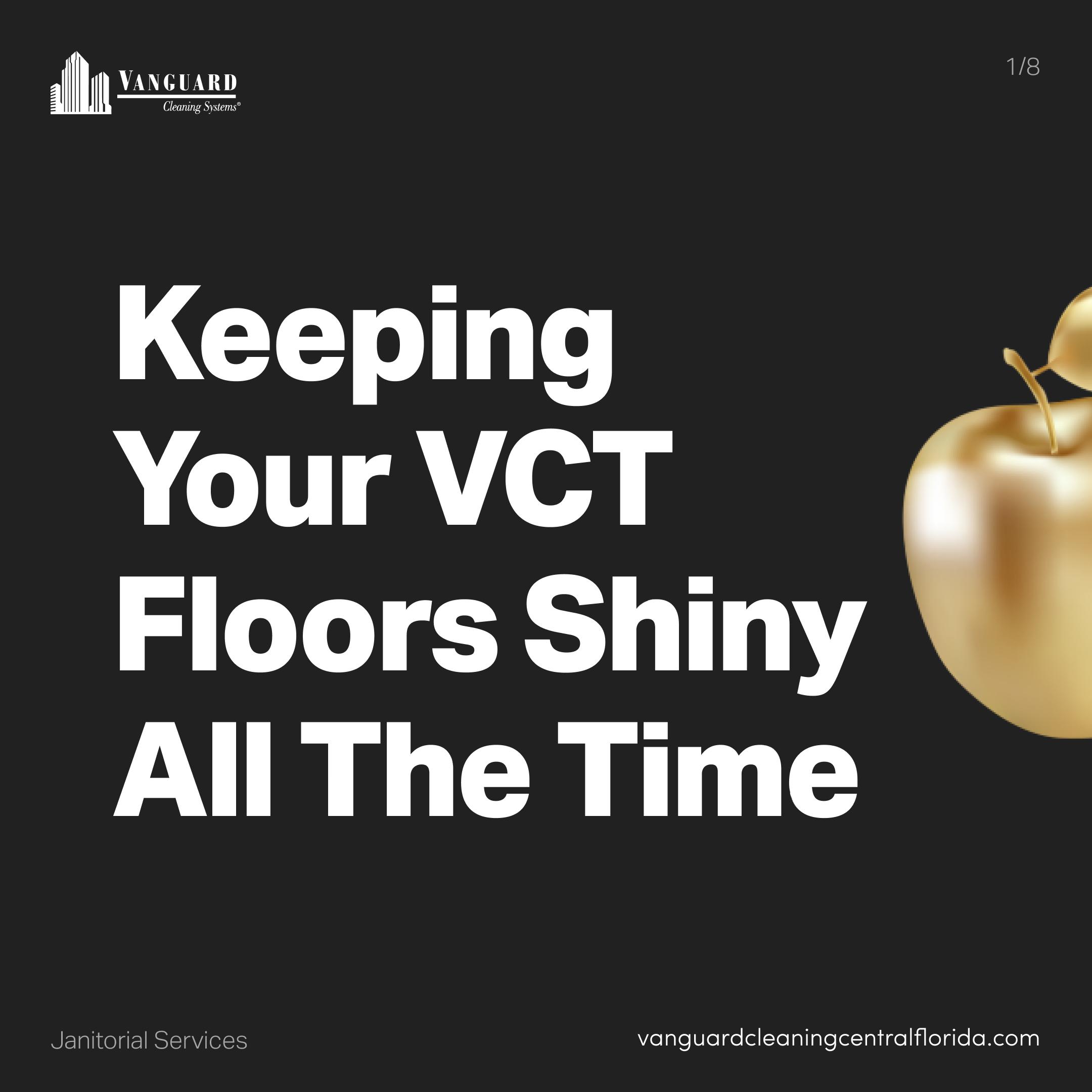 Keep your VCT floors shiny
